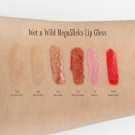 Swatches of Wet n Wild MegaSlicks Lip Gloss: 561A Crystal Clear, 560A Sweet Glaze, 576A Rose Gold, 577A Red Sensation, 578 Sinless, and 34480 Bloody Good