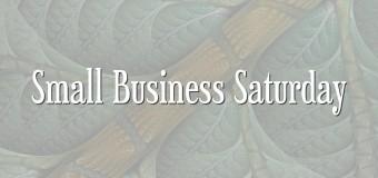 Small Business Saturday 2015!